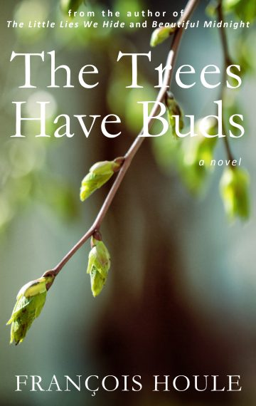 The Trees Have Buds